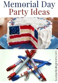 Memorial Day Party Ideas: DIY Patriotic Food and Decorations