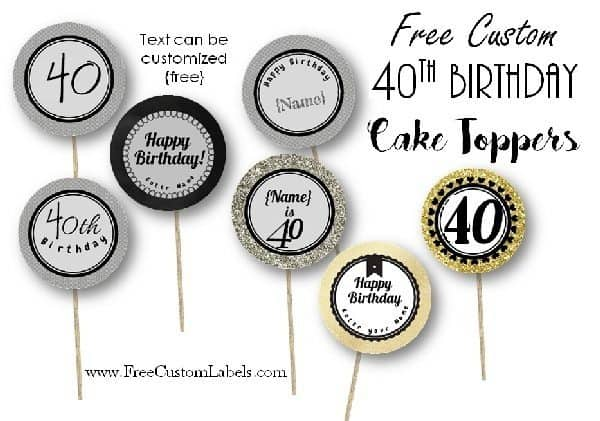 40th Birthday Cupcake Toppers Free Customizable