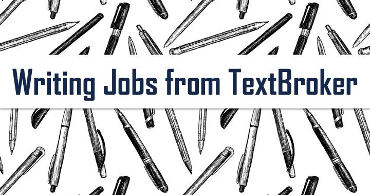 writers job textbroker the perfect writing job for new lance writers - resume writing jobs