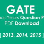 Gate Exam Question Papers 2013, 2014 & 2015