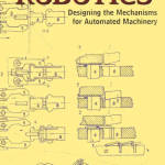 Robotics Designing the Mechanisms for Automated Machinery