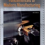 Fundamentals of Modern Manufacturing by Groover