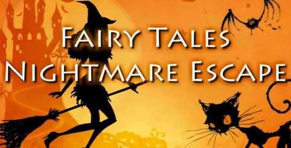 Fairy Tales Nightmare Escape