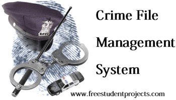 Crime File Management System