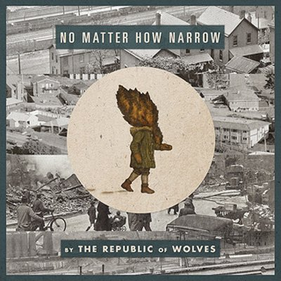 The-Republic-of-Wolves-No-Matter-How-Narrow-cover