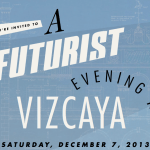 Invitation to A Futurist Evening, Vizcaya, Dec 7 2013