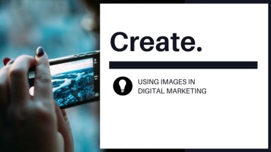 Images in digital marketing | Fresh Figs Marketing