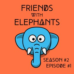 FriendsWithElephants-S2E2