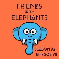 FriendsWithElephants-S2E6