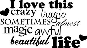 crazy saying