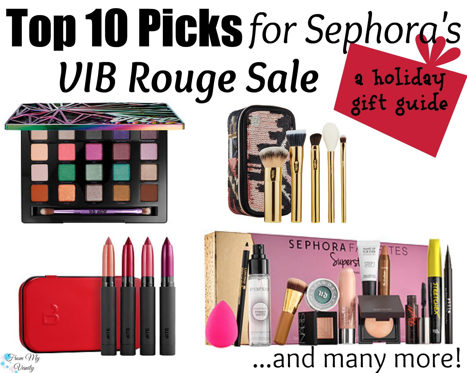 Top 10 Picks for Sephora's VIB Rouge Sale // A Holiday Gift Guide // #beauty #sephorahaul FromMyVanity.com