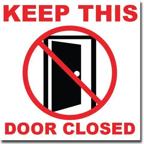 Pics photos close the door sign this printable sign