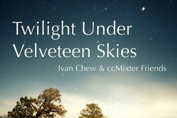 twilight under the velveteen skies