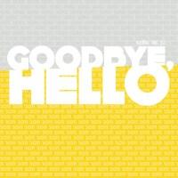 goodbye hello (200 x 200)