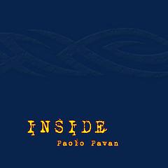 """Paolo Pavan - """"Inside"""""""