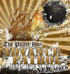 "Advance Patrol's newest album ""El Futuro"" on The Pirate Bay's homepage"