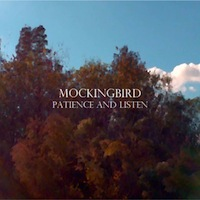 mockingbird_patience_and_listen_200x200
