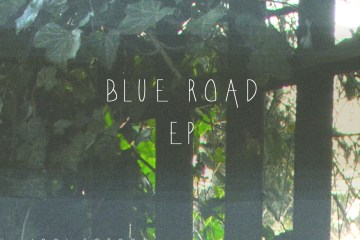 Blue Road EP