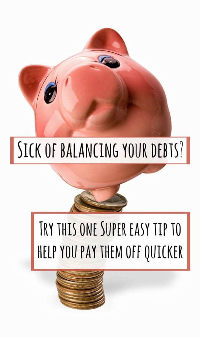 Sick of balancing your debts Try this one super easy tip to help you pay them off quicker and save money along the way