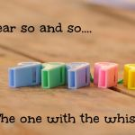 Dear So and So: The one with the whistle blowing….