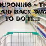 Couponing – the laid back way to do it….