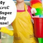 My secret to a super tidy home….