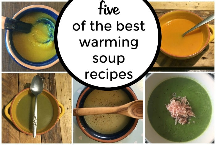 5 of my favourite warming soup recipes….