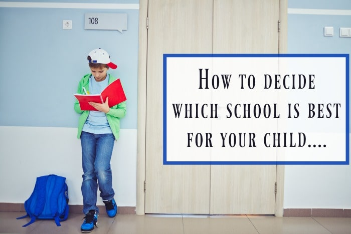 How to decide which school is best for your child….