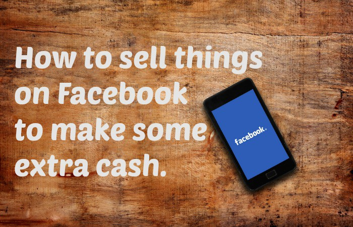 How to sell things on facebook to make some extra cash for How to sell things you make