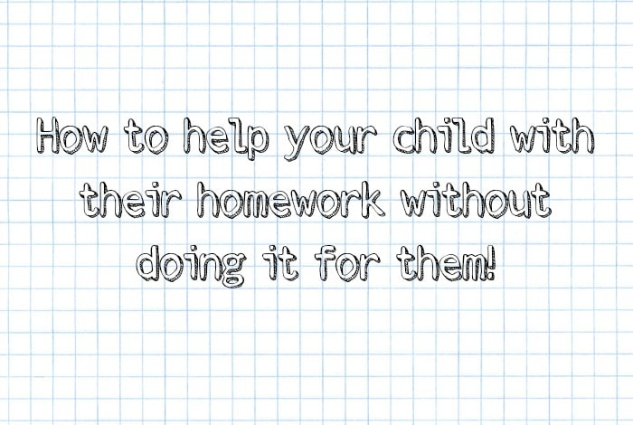 How to give your child homework help without doing it for them….