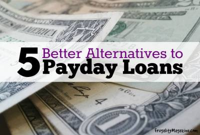 Need Emergency Cash? 5 Better Alternatives To Payday Loans