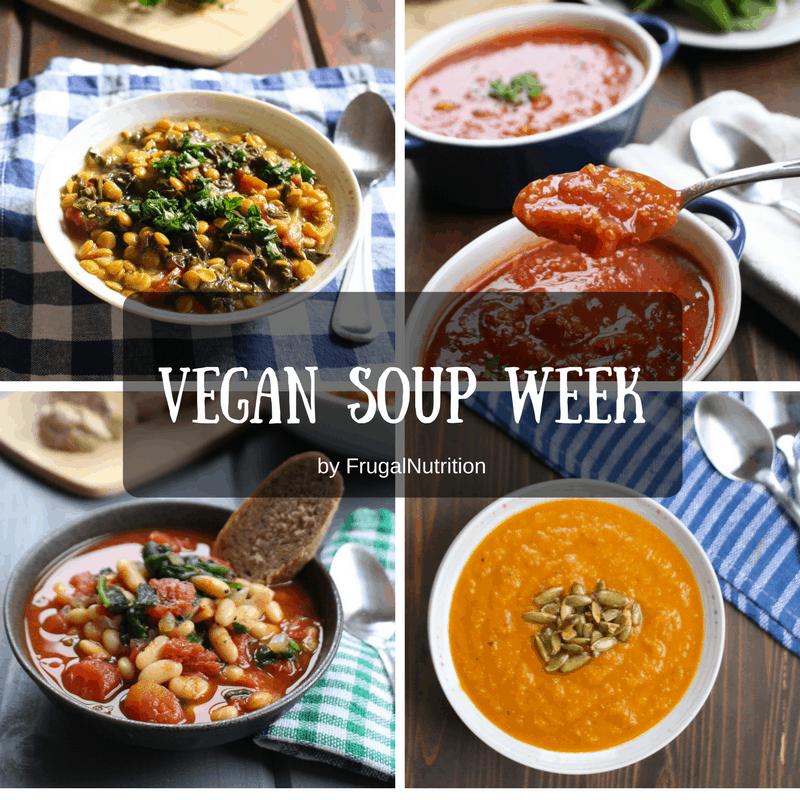 Vegan Soup Week Frugal Nutrition