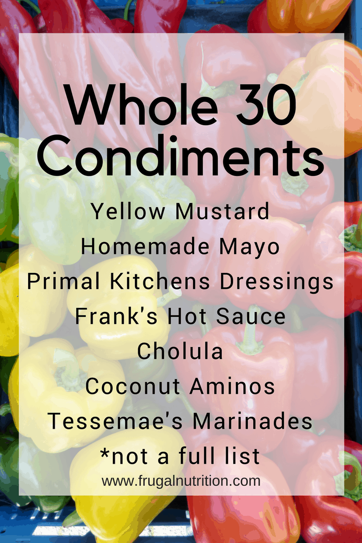 Whole 30 Condiments | Frugal Nutrition