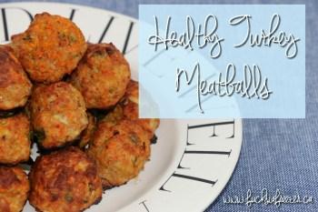 Easy Turkey Meatballs & Happy Birthday Ève