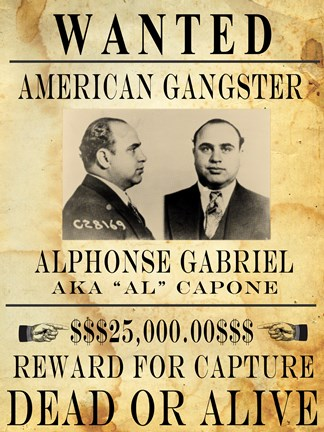 Al Capone Wanted Poster Fine Art Print by Unknown at FulcrumGallery