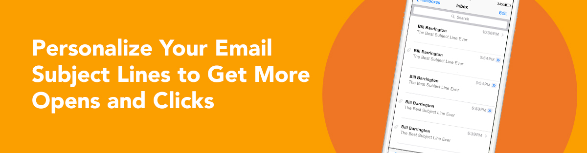 Increase Opens  Clicks Personalize Email Subject Lines FulcrumTech - personalized e mail