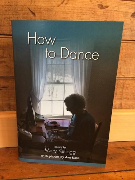 "Mary Kellogg's ""How To Dance"""