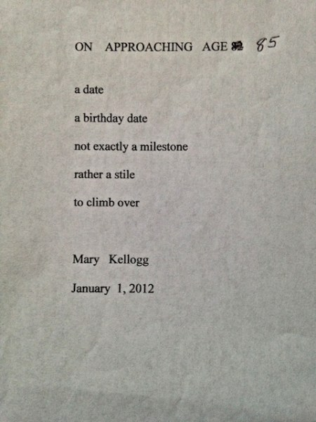 """""""On Approaching 85"""" by Mary Kellogg."""