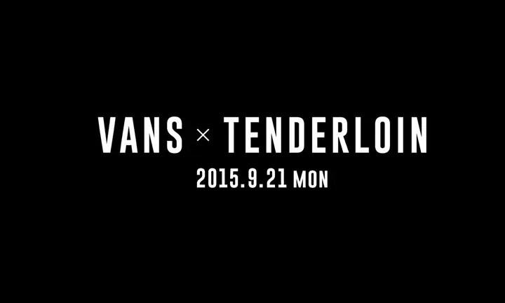 9/21発売!希少!VANS TENDERLOIN ERA!(バンズ テンダーロイン エラ)