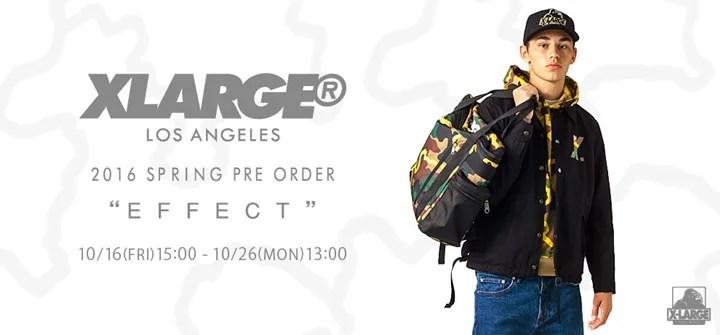 【先行受注会】X-large 2016年 スプリングコレクションから2~4月の発売に先駆け28型の先行予約スタート! (エクストララージ 2016 SPRING)