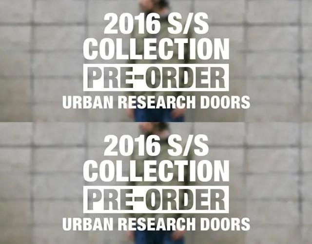 URBAN RESEARCH DOORS 2016 S/S COLLECTIONの先行予約がオンラインでスタート! (アーバンリサーチ ドアーズ 2016年 春夏)
