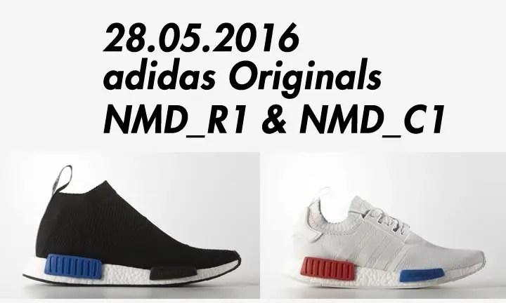 【速報】国内5/28発売予定!adidas Originals NMD_R1 & NMD_C1{CHUKKA} (アディダス オリジナルス エヌ エム ディー ランナー チュッカ) [S79152][S79482]
