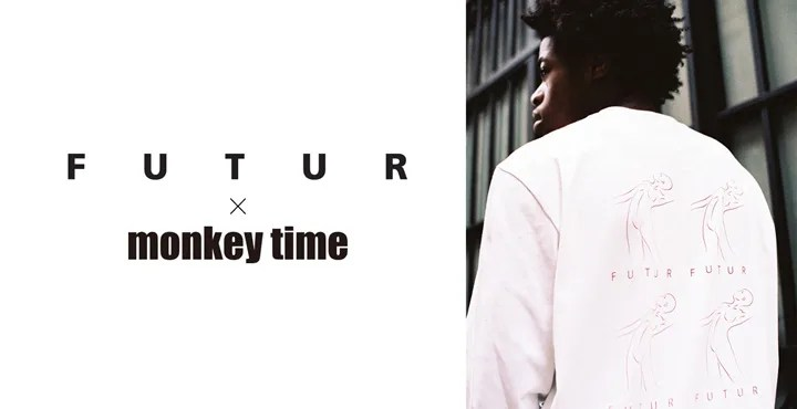 FUTUR × monkey time 2016 FALL/WINTER COLLECTION (フュチュール モンキータイム)