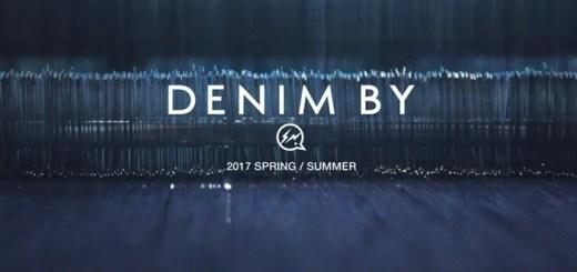 DENIM BY VANQUISH & FRAGMENT 2017 SPRING/SUMMER COLLECTION (デニム バイ ヴァンキッシュ & フラグメント 2017年 春夏モデル)
