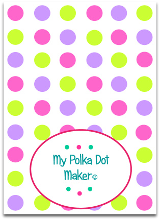 My Polka Dot Maker © Print Polka Dots Fast - dot paper template