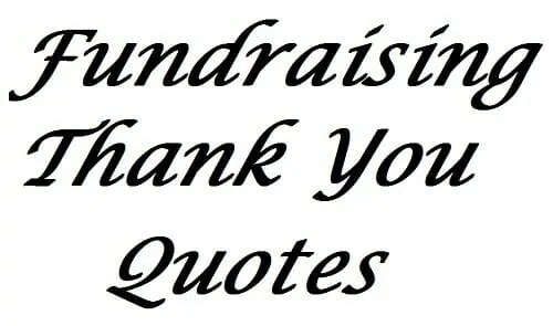 51 Fundraising Thank You Quotes - donation thank you letter