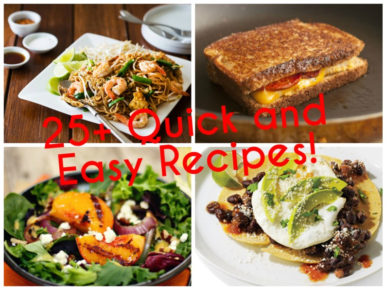 25 Quick and easy Recipes