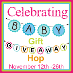 Celebrating Baby Gift Giveaway Hop