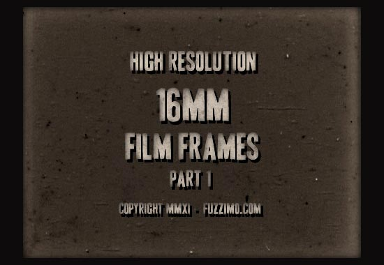 Free Hi-Res 16MM Film Frame Images Part 1 fuzzimo