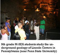 9th Grade M-SEA students study the underground geology of Lincoln Cavern in Pennsylvannia (near Penn State University).